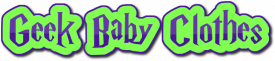 Geek Baby Clothes